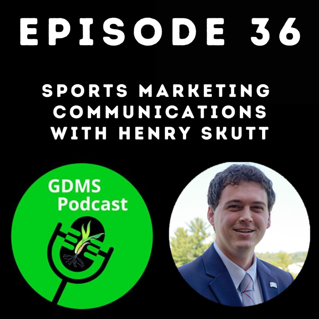 Sports Marketing Communications with Henry Skutt