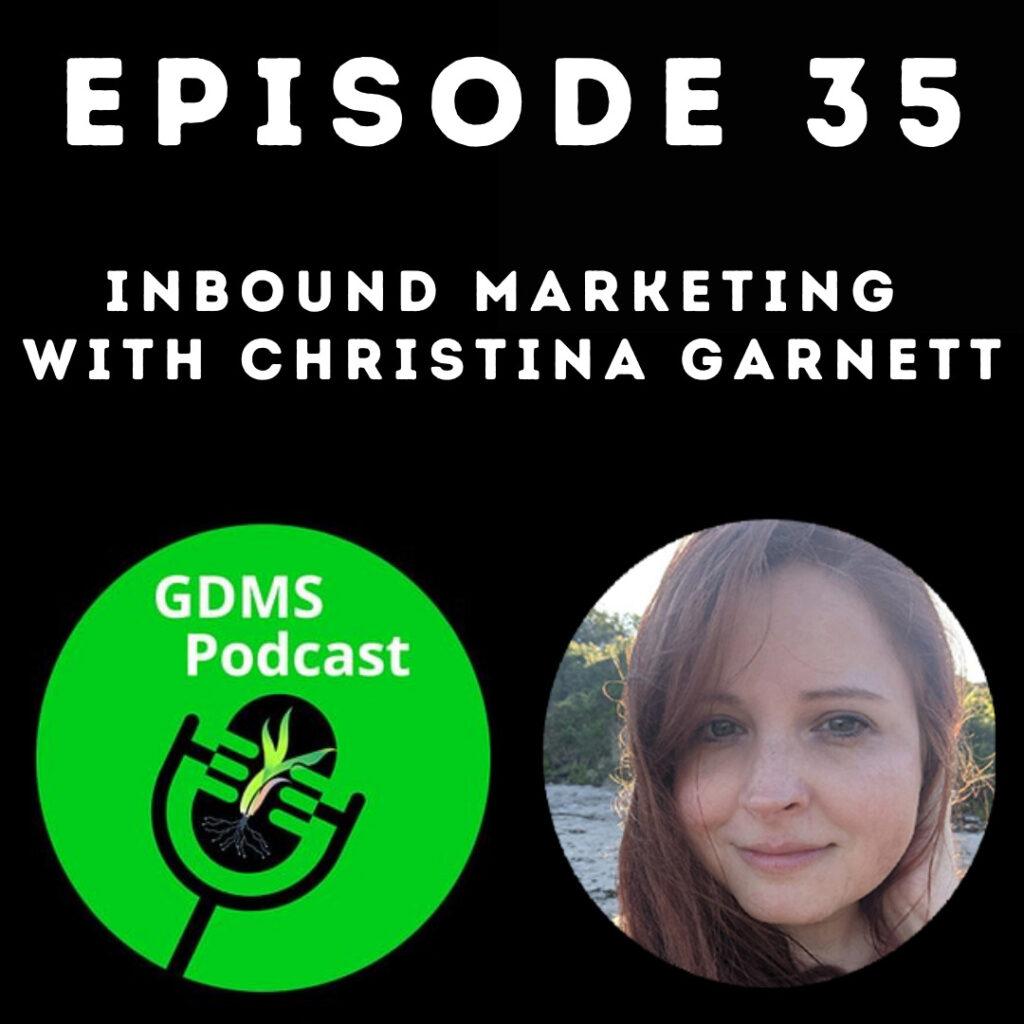 Inbound Marketing with Christina Garnett